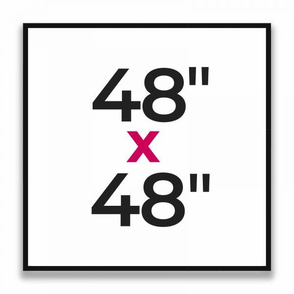 "48"" x 48"""